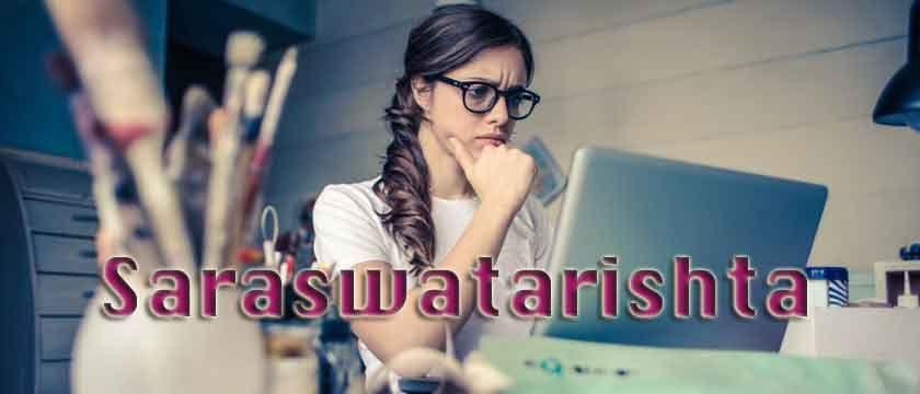 Saraswatarishta | Ingredients | Health Benefits | Side Effects | Dosage